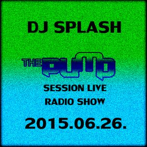 Dj Splash (Lynx Sharp) - Pump Session Live Radio Show 2015.06.26.