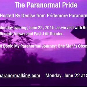 The Paranormal Pride with guest RIck Waid - 6-22-15