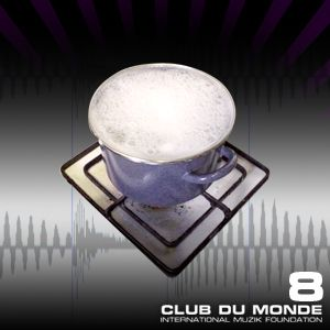 Club du Monde #8B . 12/01/10