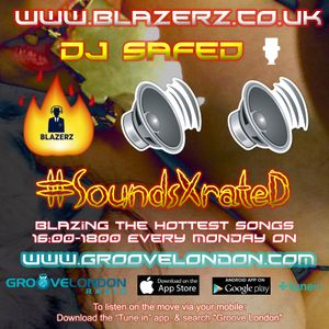 DJ SafeD - #SoundsXrateD Show - Groove London Radio - Monday - 24-09-18 (4-6pm GMT)