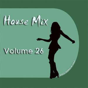 DFMC House Mix Volume 26