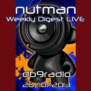 nutman's Weekly Digest on DB9 Radio - 26/10/2013