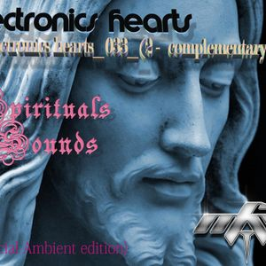 ELECTRONICS HEARTS _ 033_2_SPIRITUAL SOUNDS _(COMPLEMENTARY PART) _MIGUEL ANGEL CASTELLINI_(AMBIENT