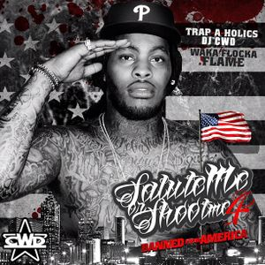 Waka Flocka - Salute Me or Shoot Me 4 (Mixed by CWD)