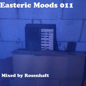 Easteric Moods 011