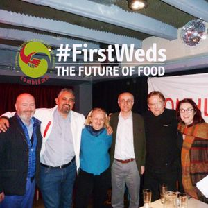 The Future Of Food: March #FirstWed