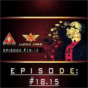 EDM SESSIONS #18.15 Made By LUCAS AIRES
