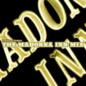 Mixtape #02 MADONNA INN 2006