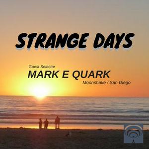 SD094 - Mark E Quark (Moonshake / San Diego)