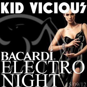 KID VICIOUS: BACARDI®ELECTRONIGHT 15/09/2012