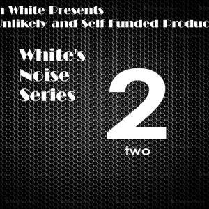 White's Noise Cloudcast Series 2 Episode 6