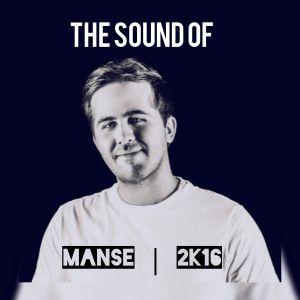 The Sound Of Manse 2k16