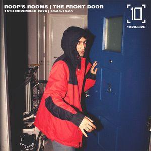Roop's Room: The Front Door - 16th November 2020