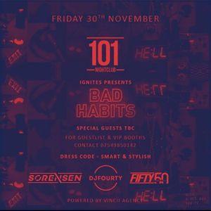 Bad Habits @ 101 Nightclub Friday 30th November
