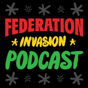 FEDERATION INVASION #345 (dancehall reggae mega-mix) 8.1.14