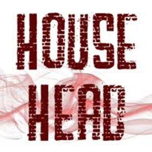 HOUSE HEAD 4 LIFE!