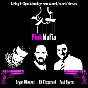Pink Mafia - 28/04/2012 with Edward Fitzgerald, Paul Byrne, Bryan O'Connell & Terasa Jackson