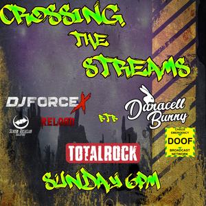 Crossing The Streams W/DJ Duracell Bunny 17/01/2021