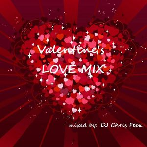 Chris Feex presents -  Valentine's Love Mix