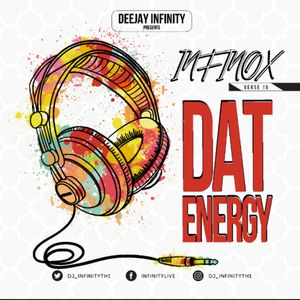 DJ INFINITYTHE1 - THE INFINOX VERSE 15 - THAT ENERGY - 2019