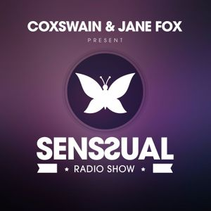 Coxswain & Jane Fox // Senssual Radio Show 039