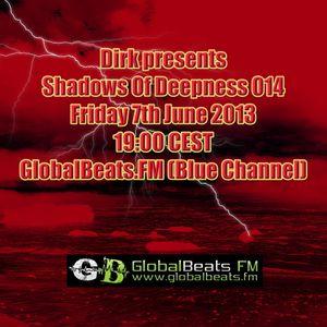 Shadows Of Deepness Radioshow 014 @ GlobalBeats.fm (7th June '13)