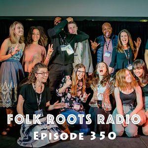 Episode 350: Folk Music Ontario Developing Artist Program 2017