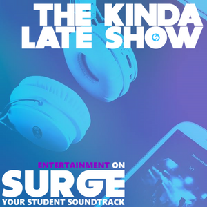 The Kinda Late Show Podcast Wednesday 18th January 6pm
