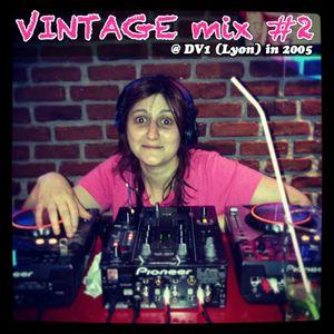 Vintage mix #2 : @ DV1 (Lyon) in 2005