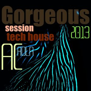 [Gorgeous] minimal tech house ......Mixed by Ac Rola ...N'joy it !