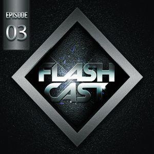 FlashCast EP.3 With Dj Flash