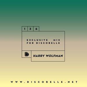 Discobelle Mix 136 - Harry Wolfman