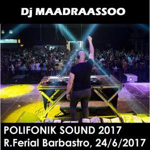 Maadraassoo - Polifonik Sound 2017