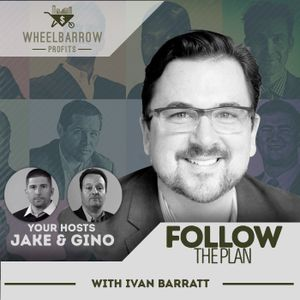 Follow the Plan with Ivan Barratt