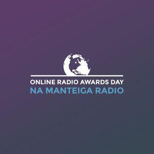 Online Radio Awards Day - Nyack on Na Manteiga Radio