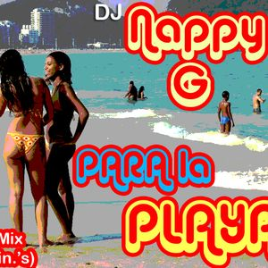 Nappy G presents: PARA LA PLAYA#2 (22 min. Mini-Mix)