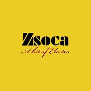 Zsoca - A bit of Electro