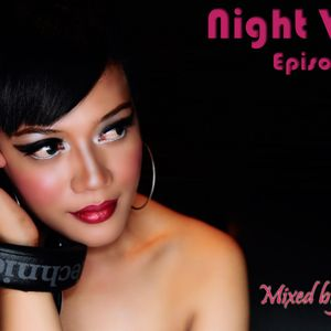 ▶ Night Vibes Episode 011@Mixed by Dj E-fin