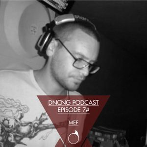 DNCNG Podcast Episode 7 - Mef 01.2011