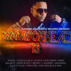 DJ X Music - Reggaeton Head 13
