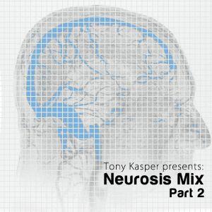 Tony Kasper - Neurosis Mix Part 2