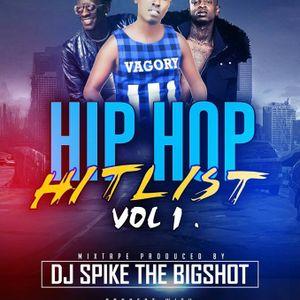 DJ SPIKE THE BIGSHOT -HIPHOP HITLIST Vol 1