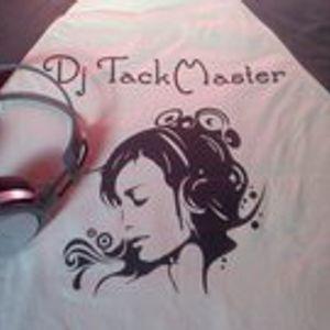 Dj TackMaster - Promo Mix