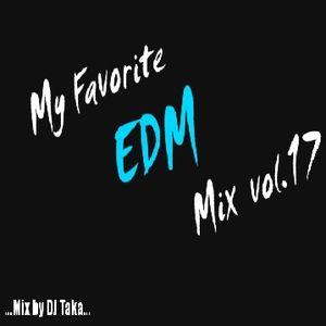 My Favorite EDM Mix #17