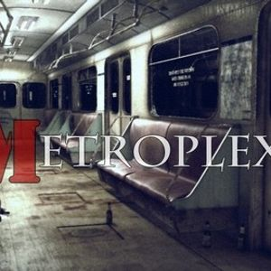 Metroplex-Second Experimental Mix