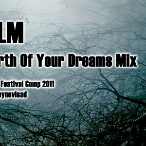 FLM - Birth Of Your Dreams Mix