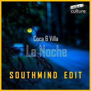 Coca & Villa - La Noche (Southmind Edit)