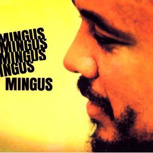 Charles Mingus - Mingus,Mingus,Mingus,Mingus,Mingus.