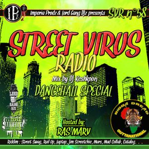 Street Virus Radio 58 (Dancehall Special) - Hosted by Ras Marv' from Bigga Dread