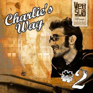 Versus - Charlie's Way #2